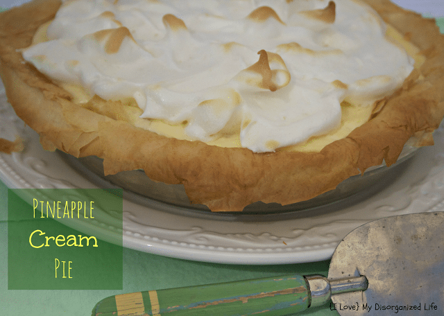 Pineapple Cream Pie/ {I Love} My Disorganized Life #pineapple #pie