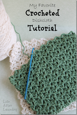 Crocheted Dishcloth Tutorial/ Life After Laundry