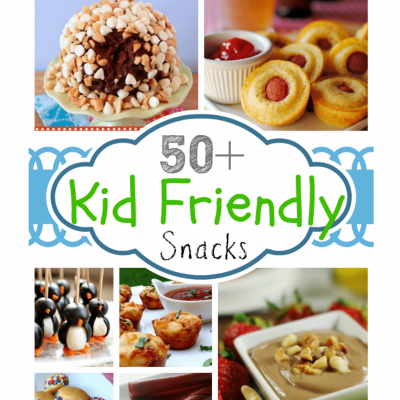 50+ Kid-Friendly Snacks