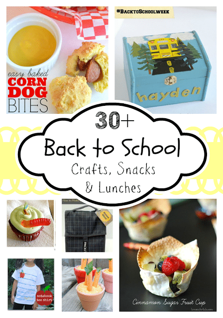 30+ back to School Crafts, Lunches & Snacks {i love} my disorganized life #BacktoSchoolWeek #kids