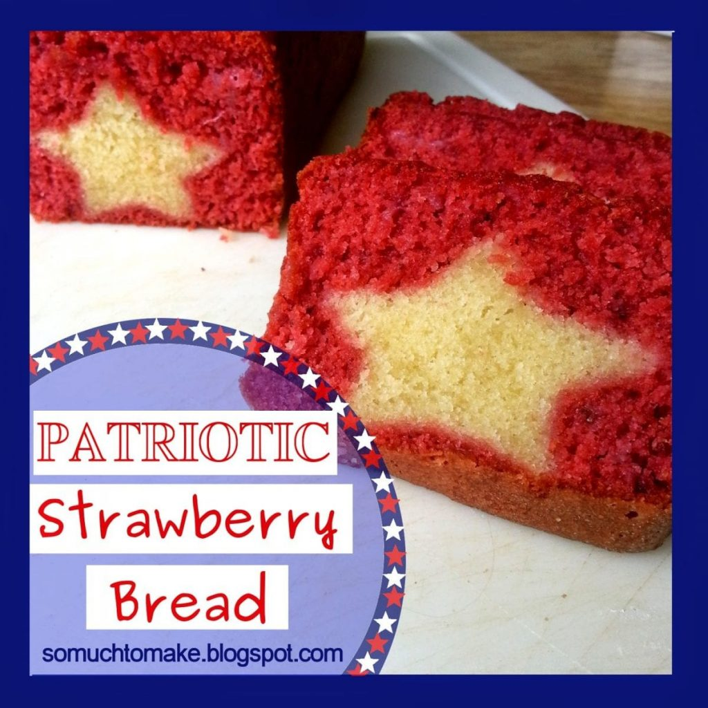 patriotic strawberry bread