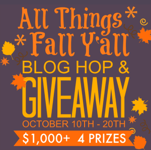 All Things Fall Y'All Blog Hop + Giveaway