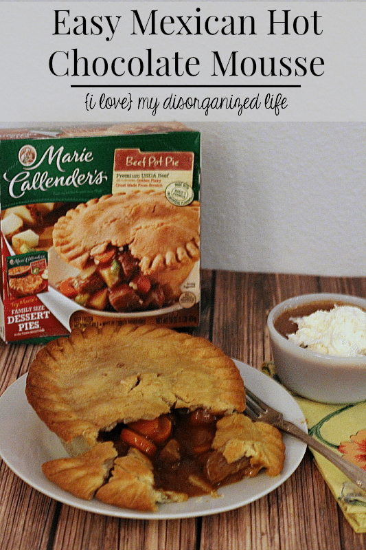Busy holiday decorating, entertaining and shopping call for Marie Callender's pot pies and rich & creamy Mexican hot chocolate mousse.