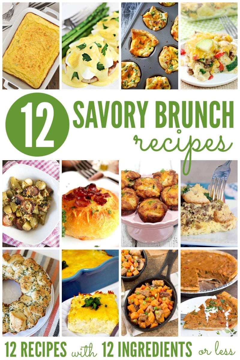12 incredible savory brunch recipes for 12 of your favorite bloggers! #12Bloggers