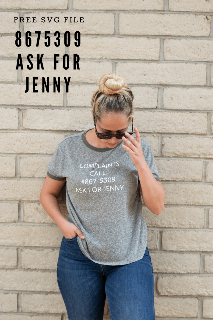8675309, the number everyone loves to sing and talk about. Now it's time to wear it. Let everyone know who they can call when you're just not feeling it. #jennytshirt #8675309 #calljenny #cricutshirt #sassyshirt #DIYsassytshirt