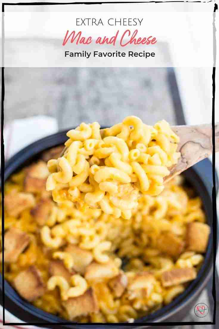 Mac and cheese is a favorite in our family, and this recipe is extra cheesy! 5 cups of cheese and homemade croutons make this a hearty side dish! #macandcheese #cheesyrecipe #easyrecipe #pasta #hearty #cheese