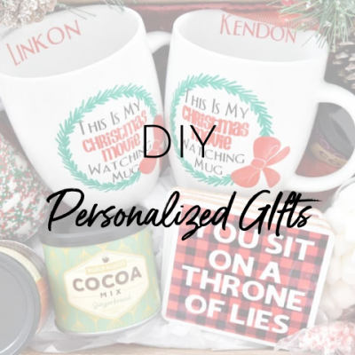 25+ DIY Personalized Gifts Using Cricut